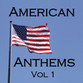 American Anthems Vol 1